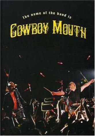 The Name of the Band Is Cowboy Mouth - Image: The Name of the Band Is Cowboy Mouth