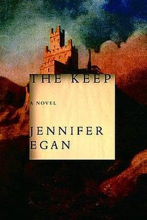 The Keep (Egan novel) - Image: The keep jennifer egan
