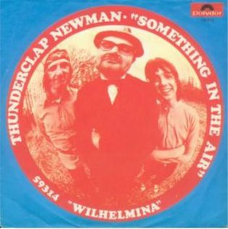Something in the Air - Image: Thunderclap Newman Somethinginthe Air