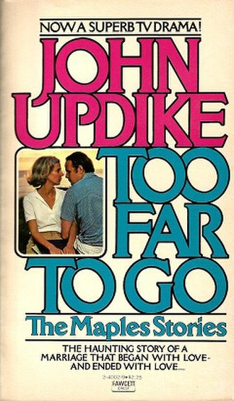 Too Far to Go - First edition