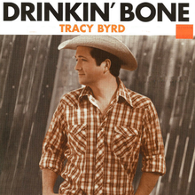 Tracy Byrd - Drinkin Bone single.png