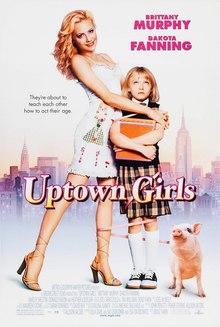 Titlovani filmovi - Uptown Girls (2003)