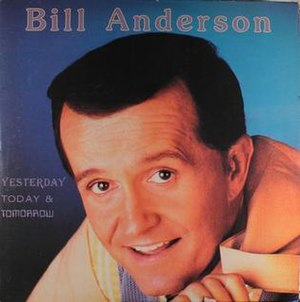 Yesterday, Today, and Tomorrow (Bill Anderson album) - Image: Yesterday Today Tomorrow