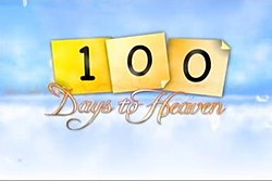 100 Days to Heaven-titlecard.jpg
