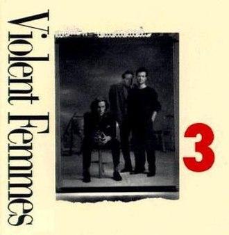 3 (Violent Femmes album) - Image: 3 album vfemmes