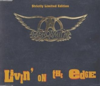 Livin' on the Edge - Image: Aerosmith Living on the Edge Strickly Limited Edition