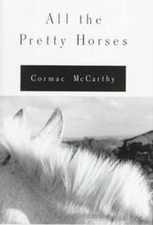 All the Pretty Horses (novel) - Image: All the pretty horses mccarthy cover