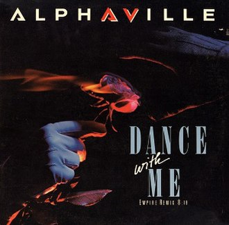Dance with Me (Alphaville song) - Image: Alphaville Dance With Me