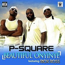 p square beautiful onyinye ft rick ross
