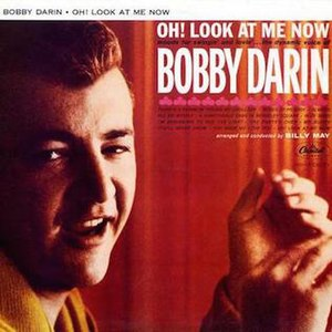 Oh! Look at Me Now (album) - Image: Bobby Darin Oh Look At Me Now
