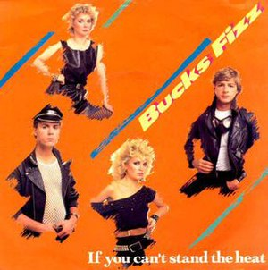 If You Can't Stand the Heat (song) - Image: Bucks Fizz if you can't