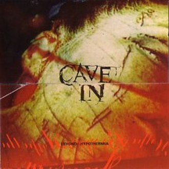 Beyond Hypothermia (album) - Image: Cave In Beyond Hypothermia