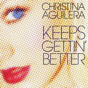 Keeps Gettin' Better - Image: Christina Aguilera Keeps Gettin' Better