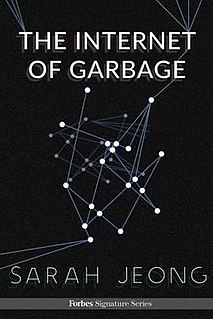 <i>The Internet of Garbage</i> Book by Sarah Jeong