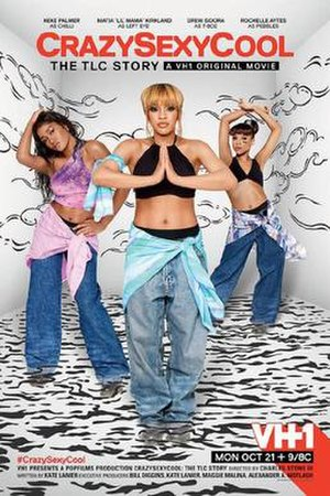CrazySexyCool: The TLC Story - Promotional poster