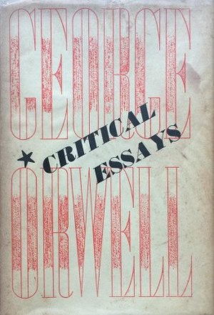 Critical Essays (Orwell) - First edition (publ. Secker & Warburg)