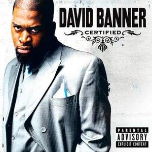 Certified (David Banner album)