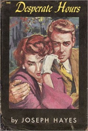 The Desperate Hours (Hayes novel) - First edition (Random House, 1954)