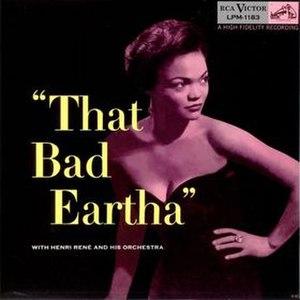 That Bad Eartha - Image: Eartha Kitt That Bad Eartha