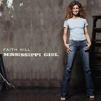 Mississippi Girl - Image: Faith Hill Mississippi Girl