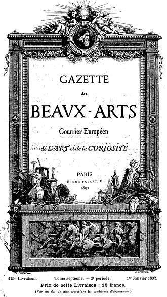 Paul Dukas - Gazette des Beaux-Arts, for which Dukas wrote music criticism