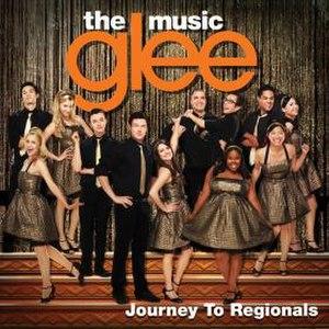 Glee: The Music, Journey to Regionals - Image: Glee The Music, Journey to Regionals by Glee Cast