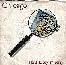 Hard To Say I´m Sorry Single cover.jpg