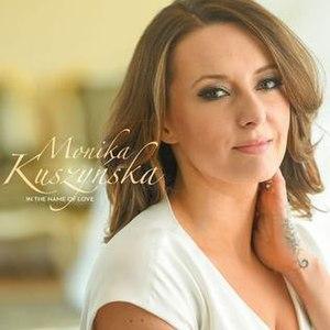 In the Name of Love (Monika Kuszyńska song) - Image: In the Name of Love Monika Kuszyńska