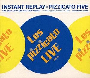 Instant Replay (Pizzicato Five album) - Image: Instant replay cover