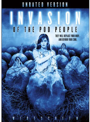 Invasion of the Pod People - Image: Invasion of the Pod People Video Cover