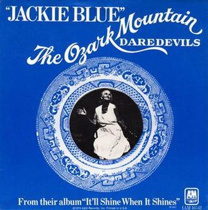 Jackie Blue (song) - Image: Jackie Blue Ozark Mountain Daredevils