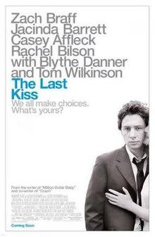 The Last Kiss 2006 Full Movie