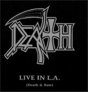Live in L.A. (Death & Raw) - Image: Live in LA death
