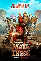 Picture of a TV show: Maya And The Three