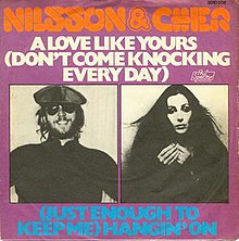 Nilsson and cher a love like yours.jpg