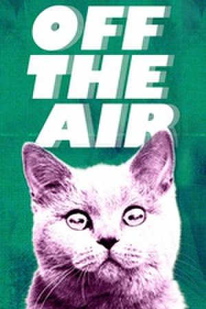 Off the Air (TV series) - Variant of a poster used for branding