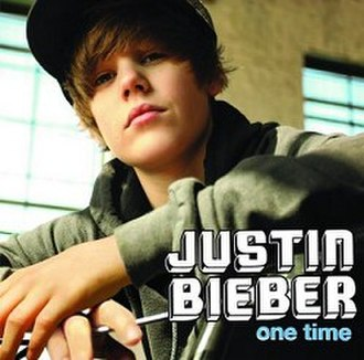 One Time (Justin Bieber song) - Image: Onetimealbumcover