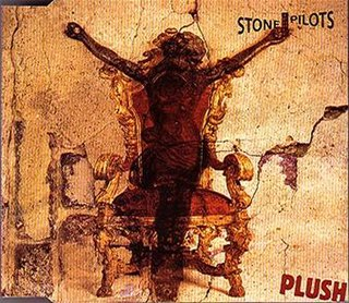 Plush (song) 1993 single by Stone Temple Pilots