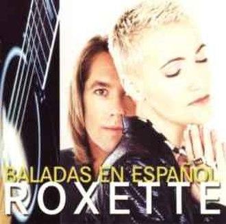 Baladas en español - Image: Roxette Baladas en Espanol
