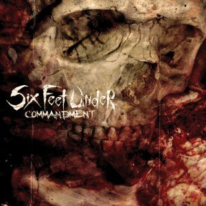 Commandment (album) - Image: Six Feet Under Commandment cover