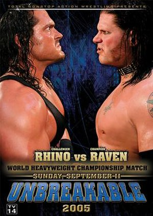 TNA Unbreakable - Promotional poster featuring Rhino (left) and Raven (right)