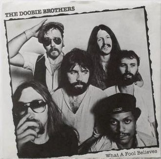 What a Fool Believes - Image: What a Fool Believes by The Doobie Brothers US vinyl 7 inch