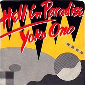 Hell in Paradise - Image: Yoko Ono Hell