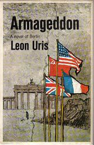 Armageddon: A Novel of Berlin - First edition