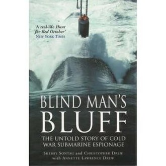 Blind Man's Bluff: The Untold Story of American Submarine Espionage - Image: BM Bcover