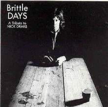 Brittle Days - A Tribute to Nick Drake.JPG