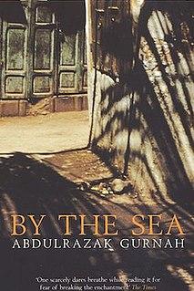 <i>By the Sea</i> (novel) 2001 novel by Abdulrazak Gurnah