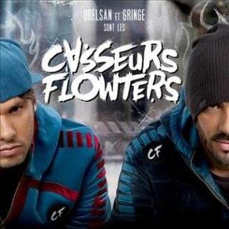 Orelsan et Gringe sont les Casseurs Flowters - Image: Casseurs Flowters Album
