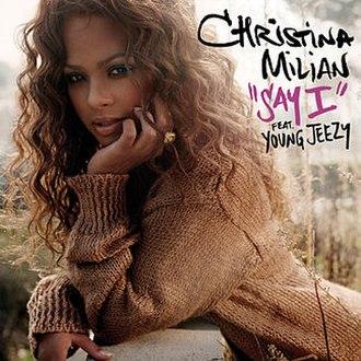 Say I - Image: Christina milian say i cover
