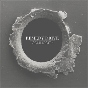 Commodity (album) - Image: Commodity by Remedy Drive